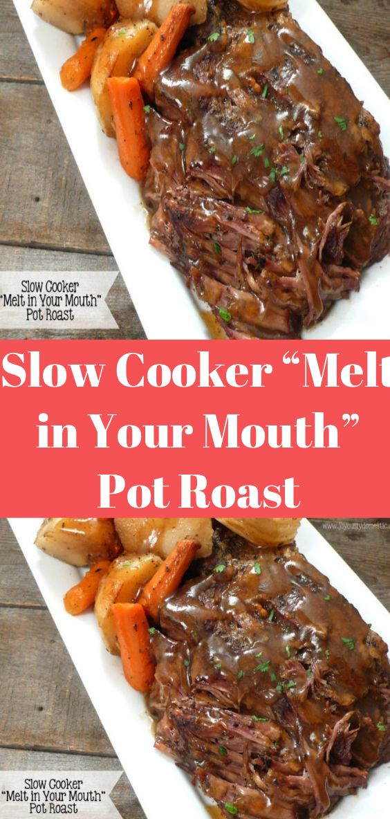 """Photo of Slow Cooker """"Melt in Your Mouth"""" Pot Roast"""