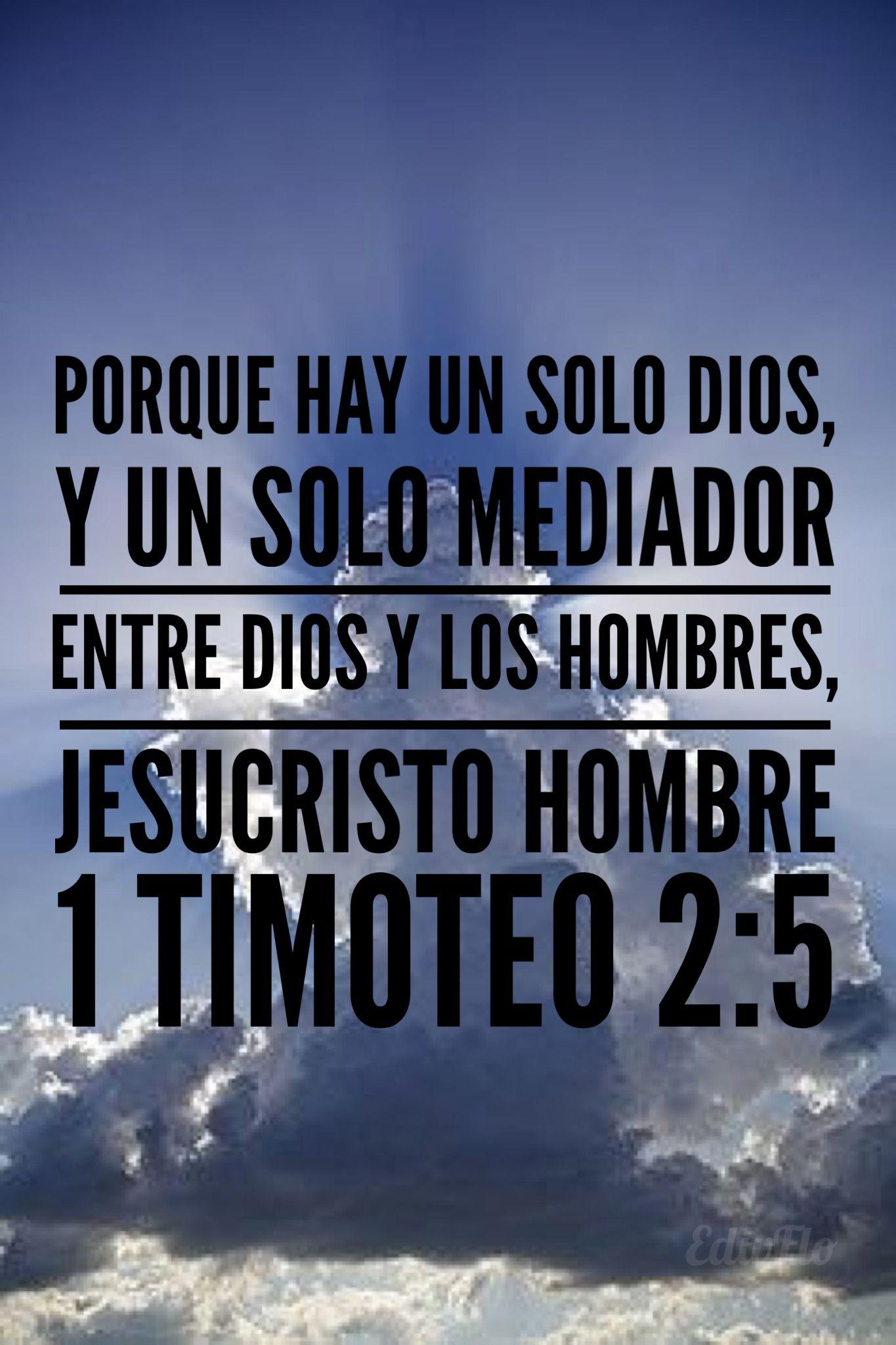 1 Timoteo 2:5 | Versículos de la biblia, Biblia cristiana, Biblia