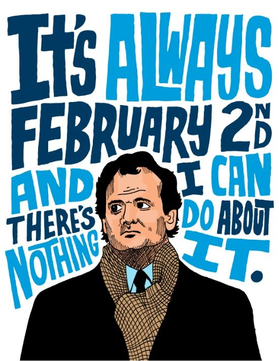 Groundhog Day 60 Movie Quote Poster By Chris Piascik Impressive Groundhog Day Movie Quotes