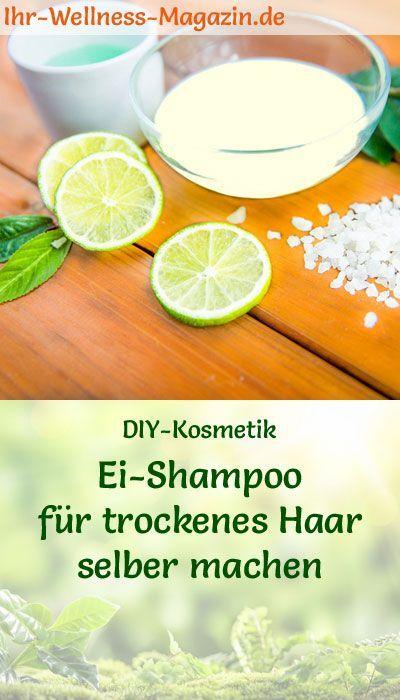 Shampoo selber machen - Rezept: Ei Shampoo für trockenes Haar