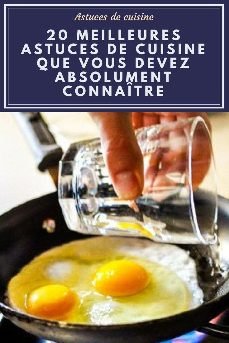 20 Meilleures Astuces De Cuisine Que Vous Devez Absolument Connaitre Astuces Cuisine Trucs Et Astuces Cuisine Recettes De Cuisine Cuisson Des Aliments