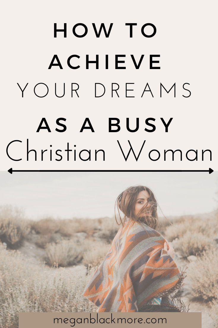 How to Achieve Your Dream As a Busy Christian Woman living this Christian Lifestyle Gallery