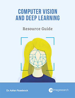 Get your FREE 17-page Computer Vision and Deep Learning Resource