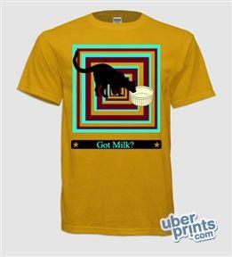 made this shirt on uberprints.com. got milk?