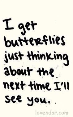 I Get Butterflies I Get A Blank Mind My Tongue Stops Working I Luvs Ya Boo
