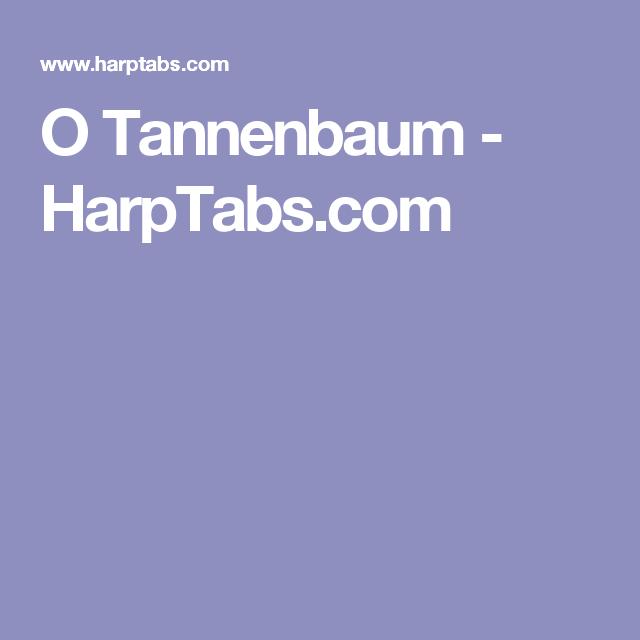 Mundharmonika Oh Tannenbaum.O Tannenbaum Harptabs Com Mundharmonika Phone
