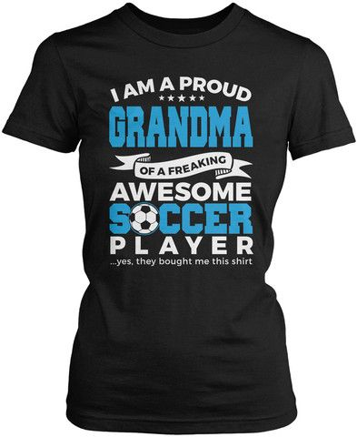Proud Grandma of An Awesome Soccer Player Women's Fit T-Shirt