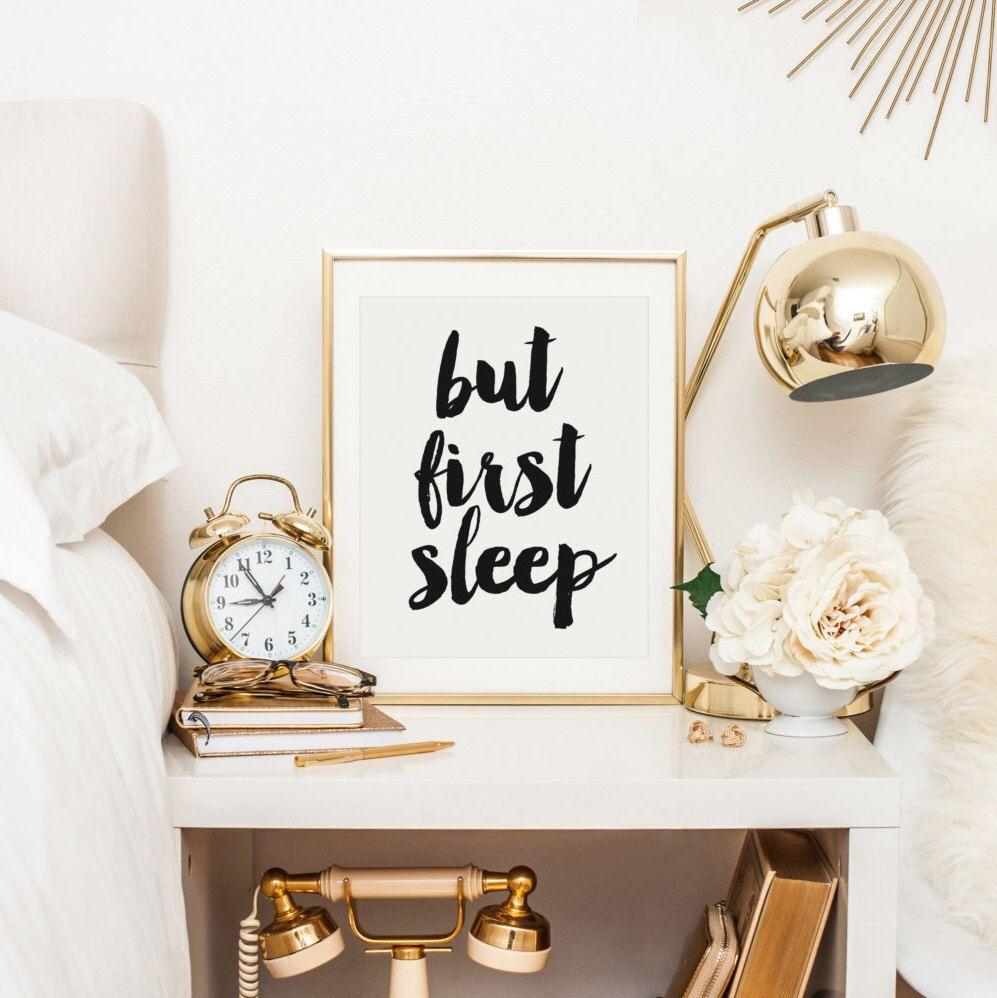 But first sleep bedroom decor nightstand decor bedroom art sleep