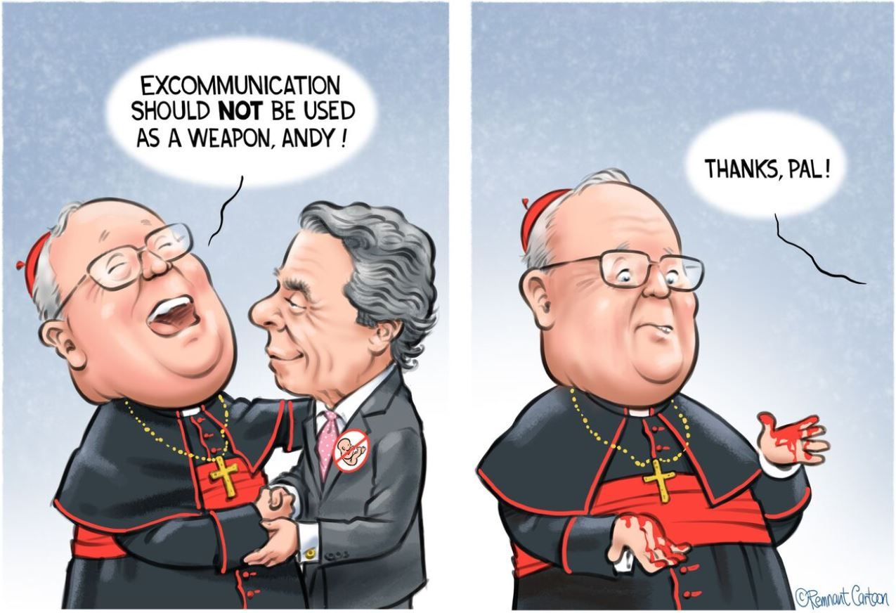 Dolan Cuomo Cartoon Faith Of Our Fathers Pro Life Hissy Fit