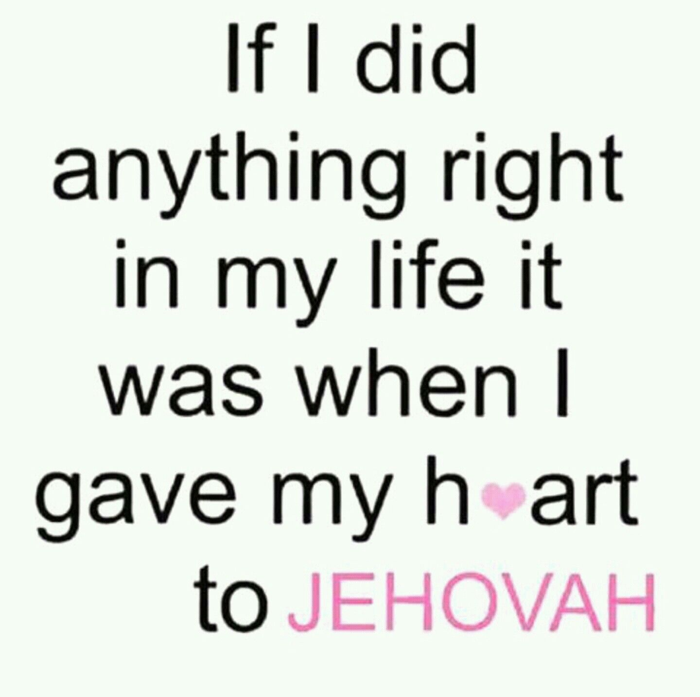 Very Short Love Quotes So Very True.about The Only Right Decision This Far Jehovah's