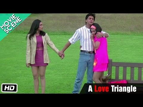 A Love Triangle Movie Scene Kuch Kuch Hota Hai Shahrukh Khan Kajol Rani Mukerji Kuch Kuch Hota Hai Movie Scenes Shahrukh Khan