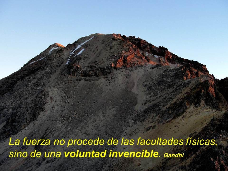 ... voluntad invencible ...