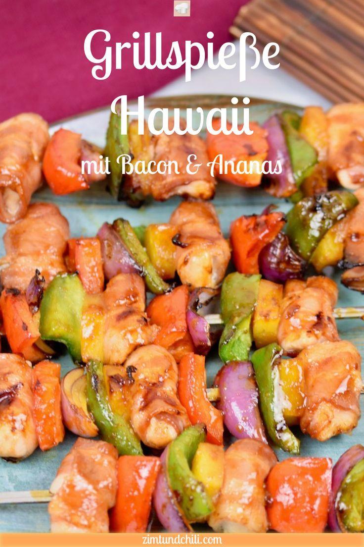 Grillspieße Hawaii mit Bacon und Ananas - Zimt & Chili