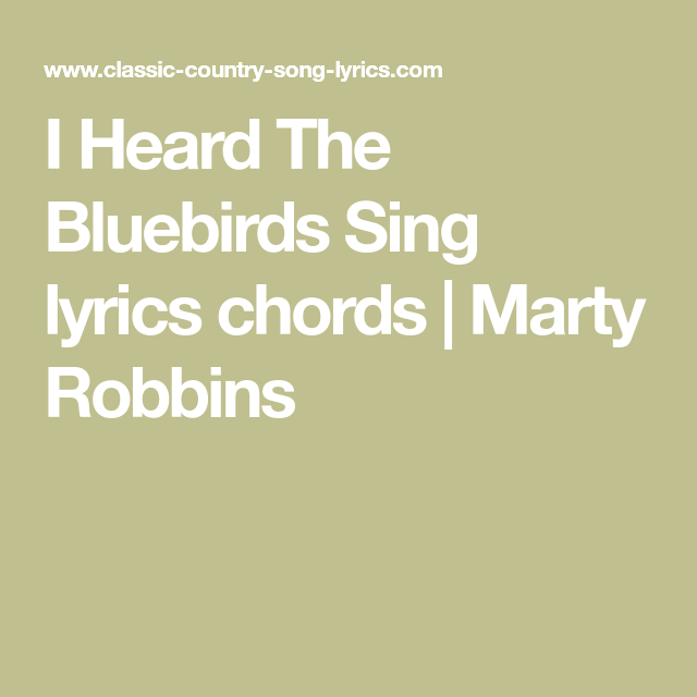 I Heard The Bluebirds Sing lyrics chords   Marty Robbins   Guitar ...
