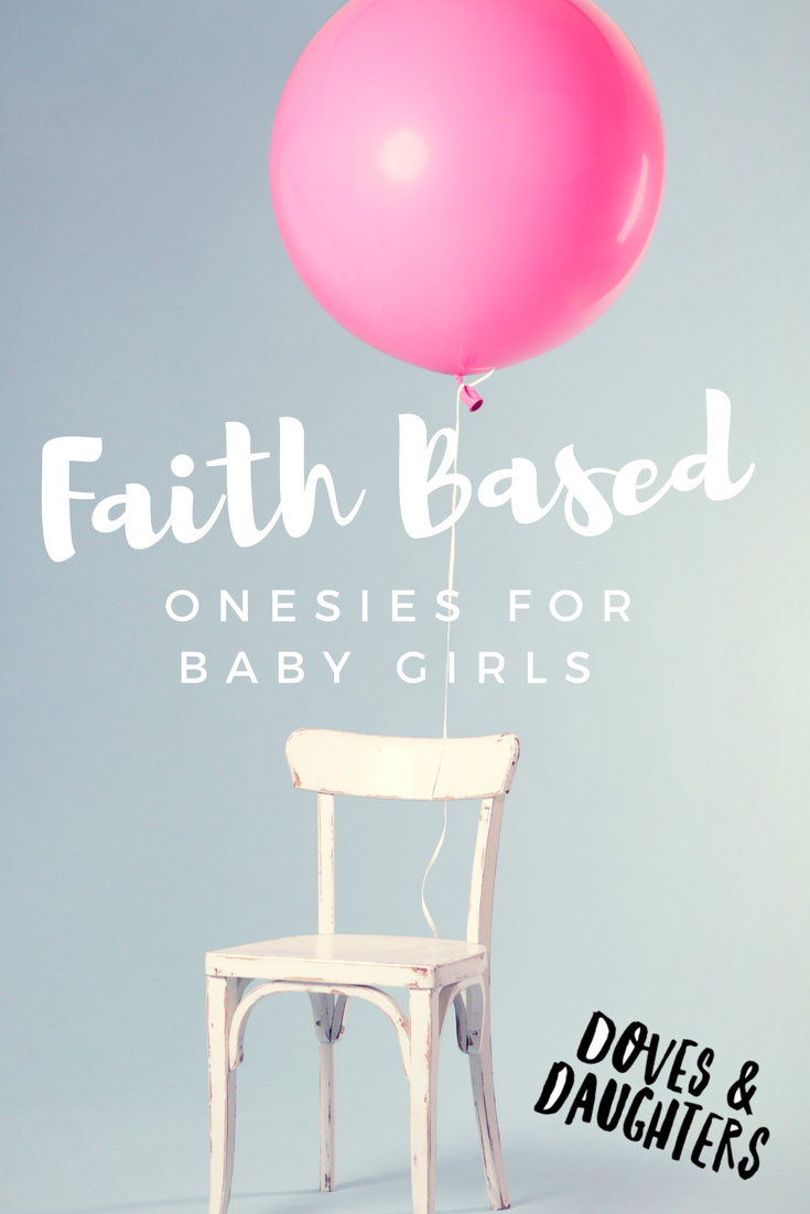 Faith Based Onesies for Baby Girls Only from Doves u Daughters