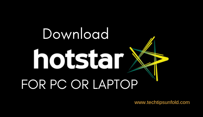 How to Download Hotstar for PC Windows, Laptop, App
