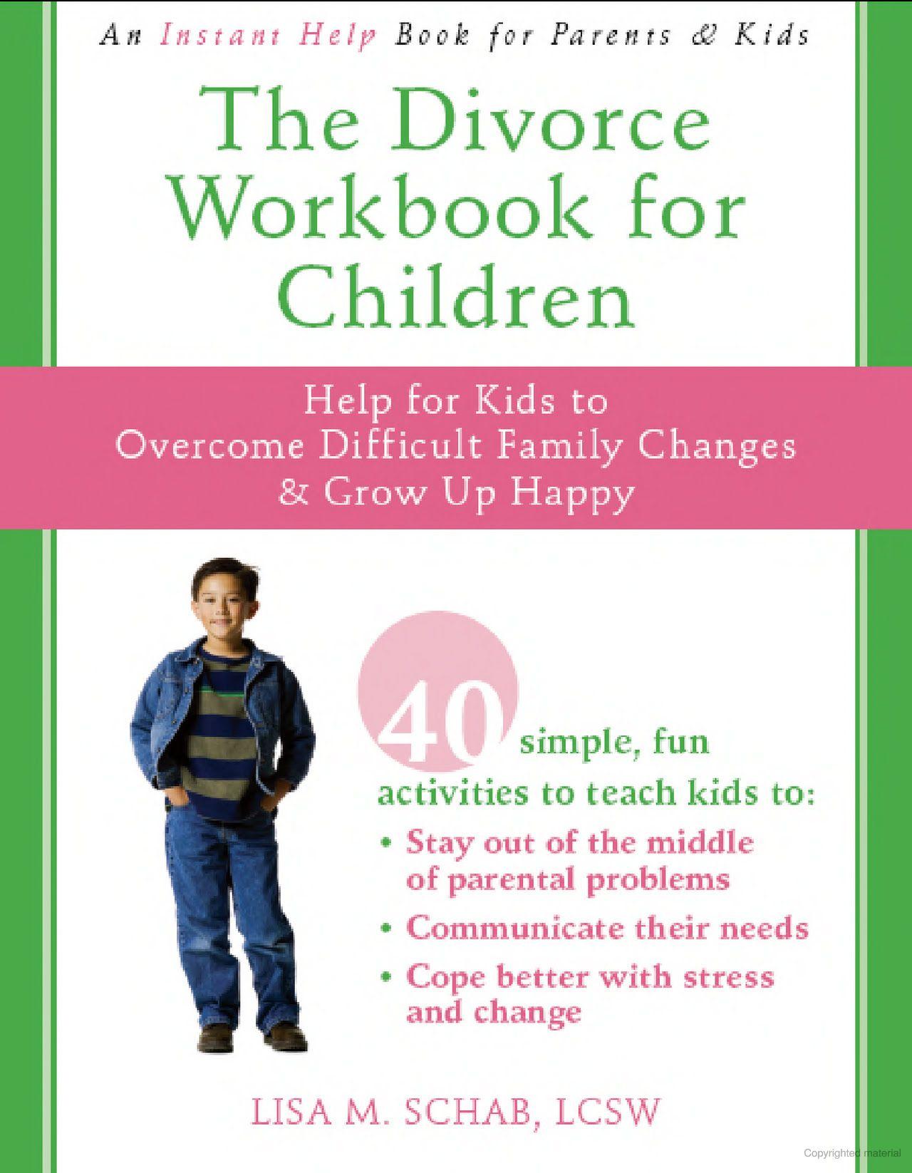 The Divorce Workbook For Children Help For Kids To
