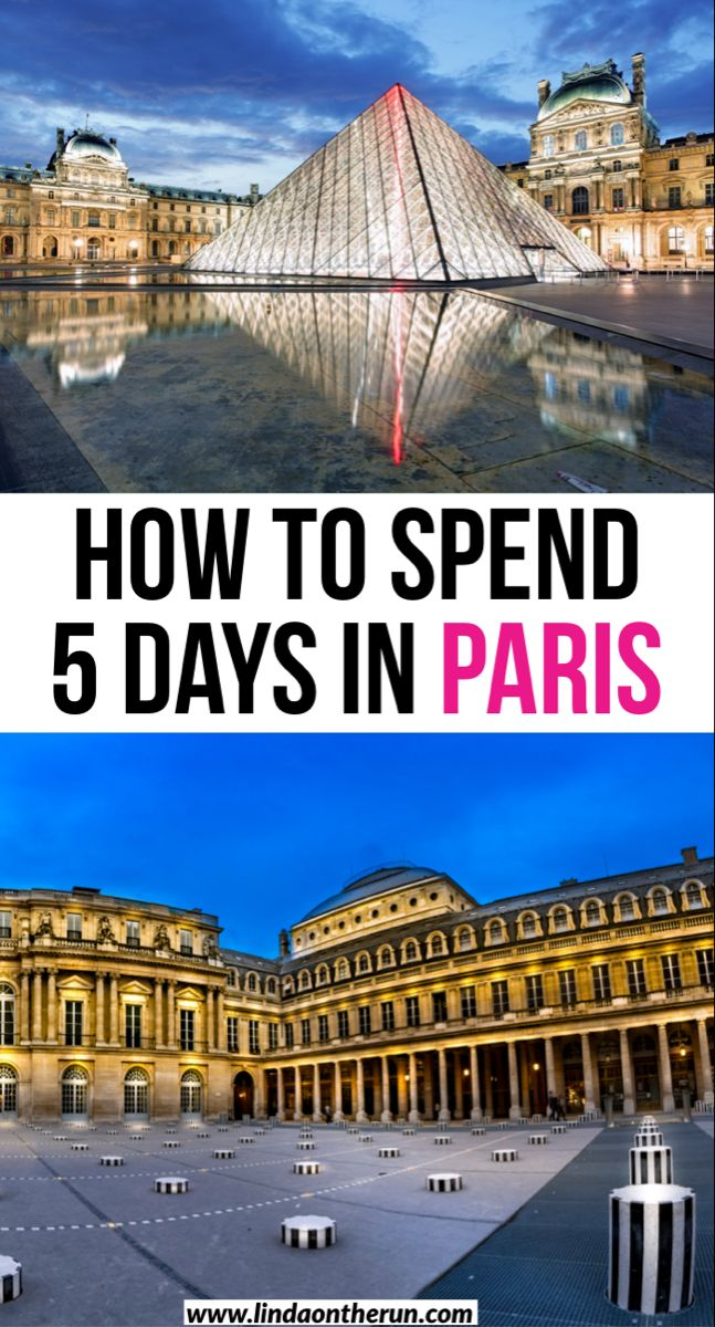 The Ultimate 5 Days In Paris Itinerary You Should