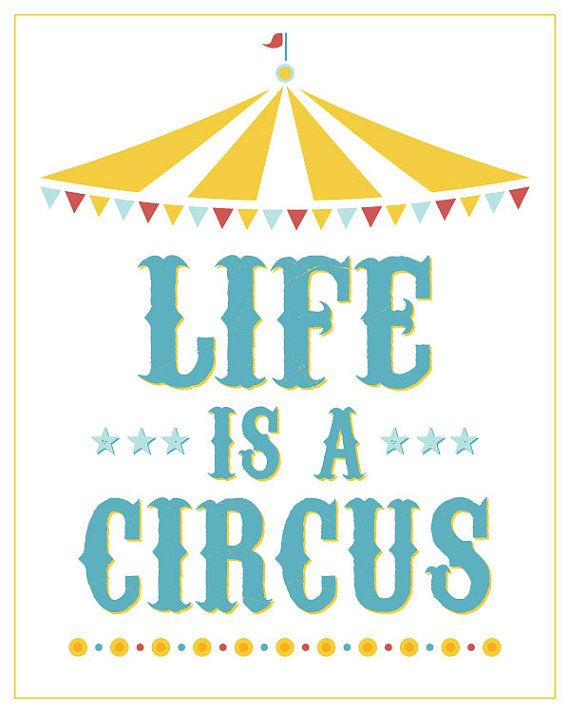 huge discount 928ff c7596 Life is a Circus Poster by ItsHueILove on Etsy, $40.00 ...