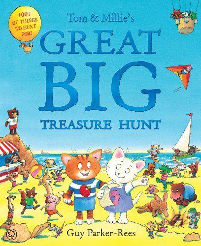 Tom Millie S Great Big Treasure Hunt Guy Parker Rees Story Snug Treasure Hunt Childrens Books Picture Book