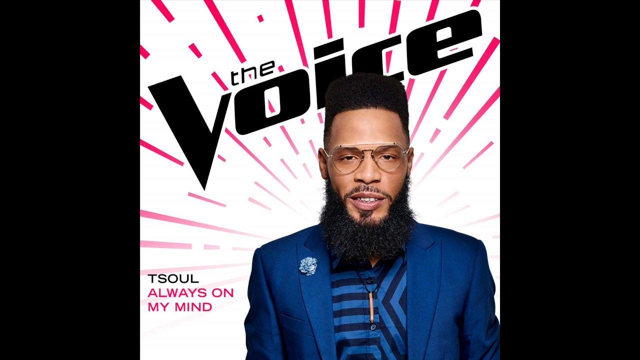 Tsoul Always On My Mind Studio Version The Voice 12 Voice
