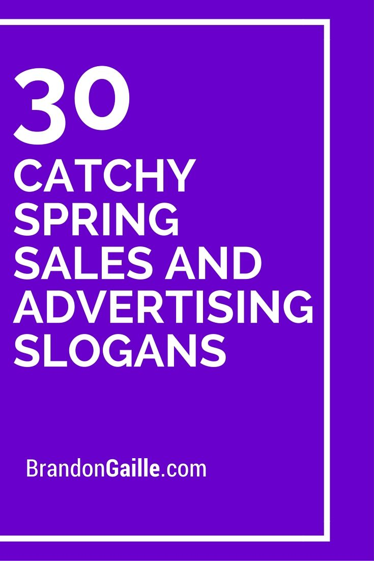 75 Catchy Spring Sales And Advertising Slogans Advertising