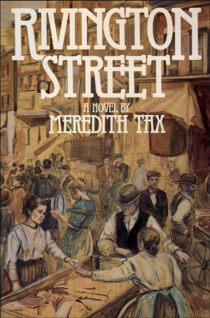 Rivington Street By Meredith Tax A Book I Remember Reading In High