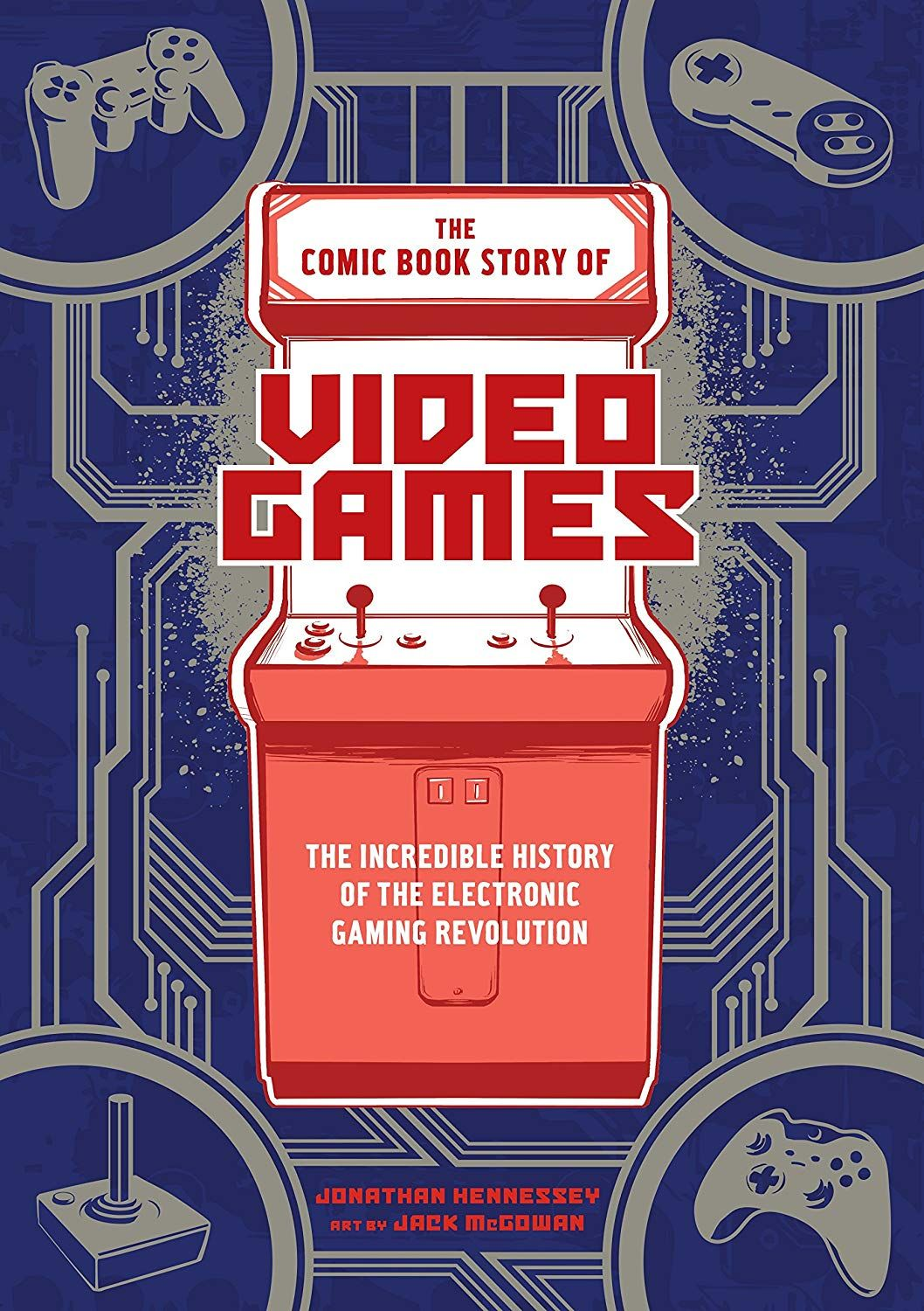 The Comic Book Story of Video Games The