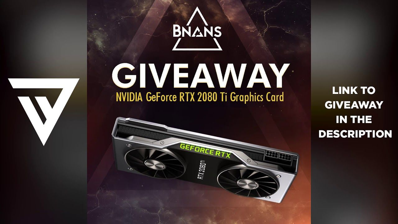NVIDIA GeForce RTX 2080 Ti Graphics Card Giveaway | Gamer Giveaways