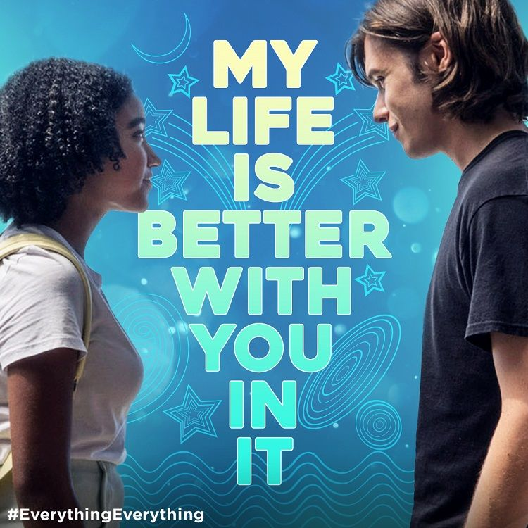Maddy Olly Madly In Everything Everything In Uk Cinemas August 18 Everythingeverything Everything Everything Movie Movie Quotes Romantic Movies