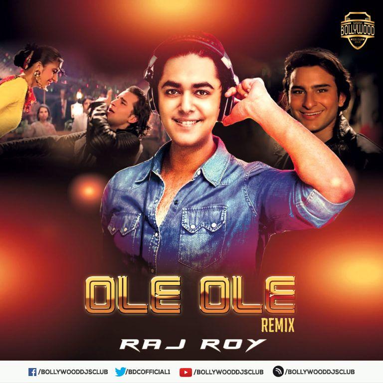 Ole Ole Remix Dj Raj Roy Download Http Bit Ly 2uovi45 For Latest Updates Visit Https Www Bollywooddjsclub Co In Dj Dj Remix Remix