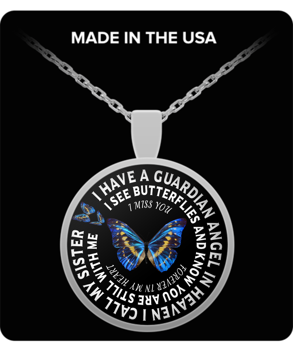 Sister In Remembrance Memorial Gift Butterfly Pendant I Have A
