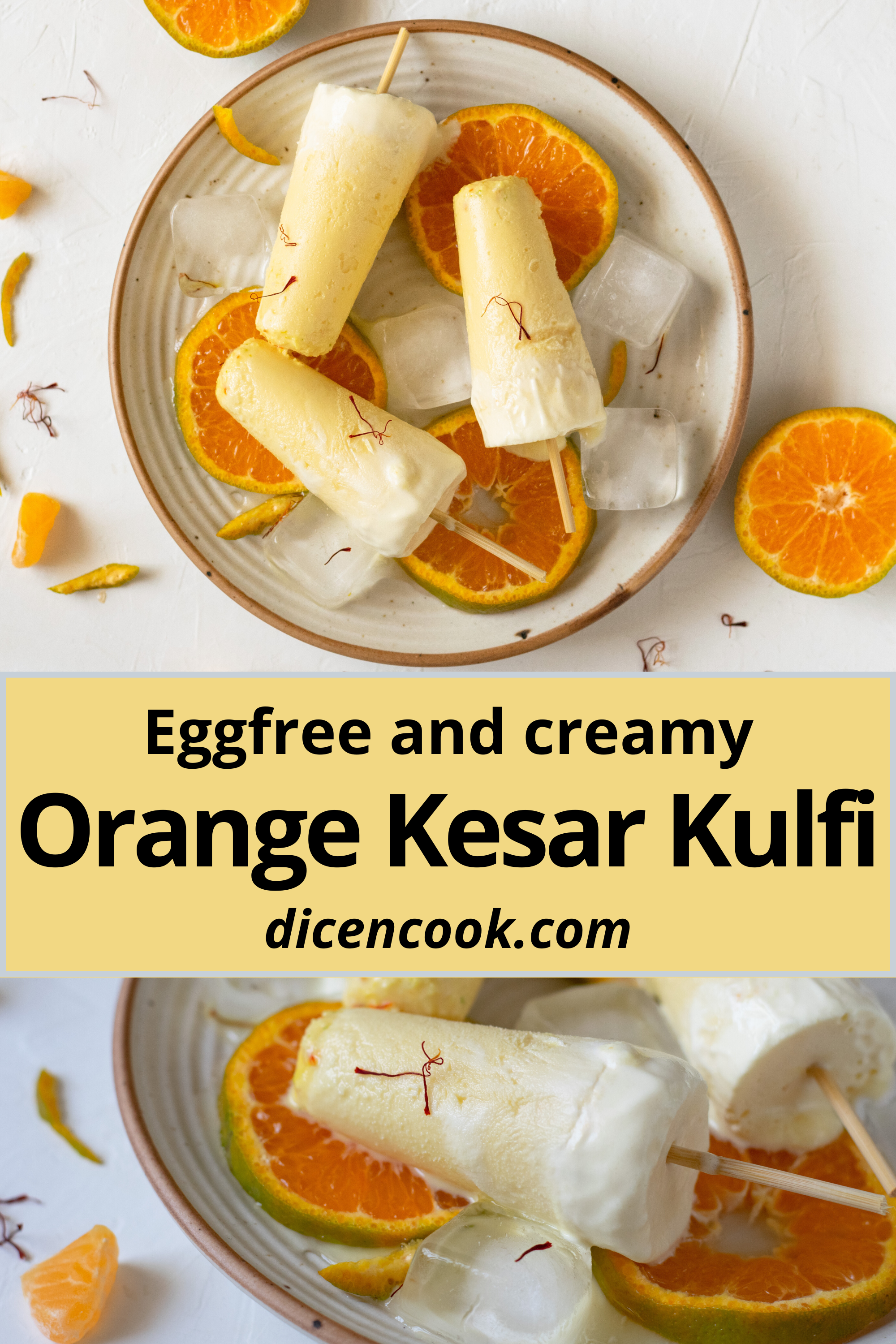 Orange Kesar Kulfi Recipe Summer Dessert Dice N Cook Recipe In 2020 Kulfi Recipe Recipes Orange Recipes