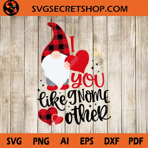 Download I Love You Like Gnome Other SVG, Gnome SVG, Gnome ...