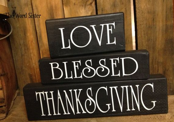 THANKSGIVING BLESSED LOVE Stackable Word Art by by TheWordSister, $25.00