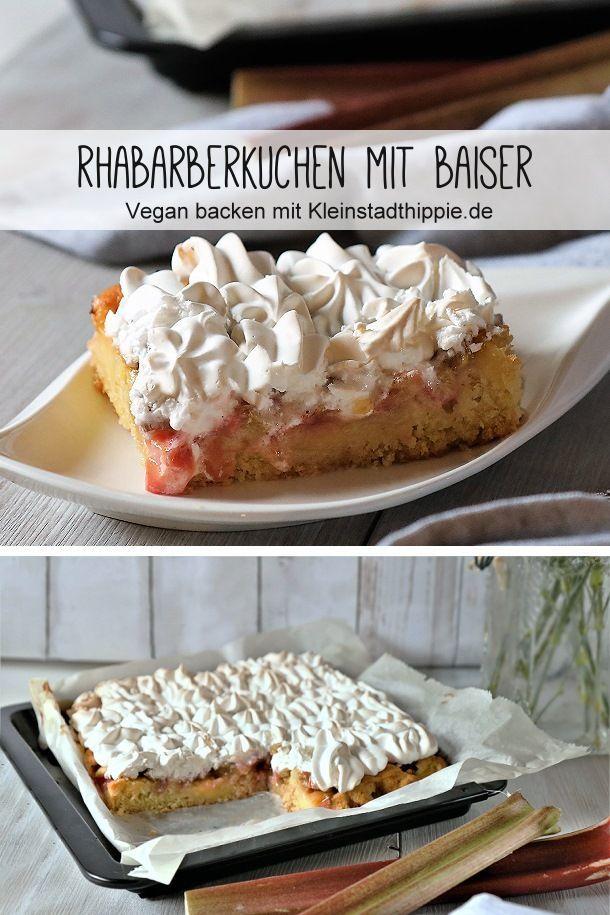Rhabarberkuchen mit Baiser - veganer Kuchen von Kleinstadthippie