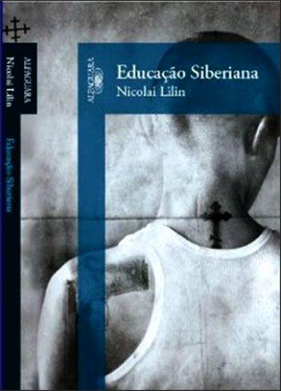 Educação Siberiana , Nicolai Lilin. Compre livros na Fnac.pt