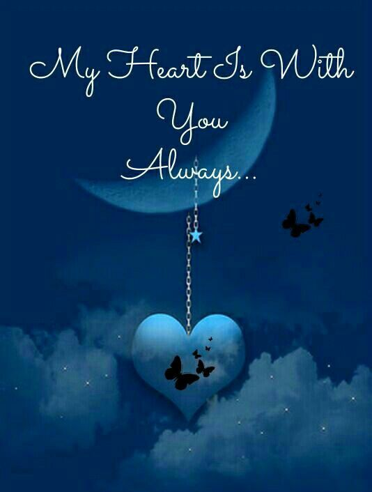 My Heart Is With You Always Love Quotes Pinterest Miss