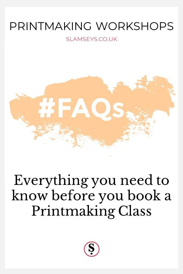 Everything you need to know before booking your Printmaking Class. How to choose the right course, resources, what to wear and bring to class. #printmaking #learnprintmaking #Slamseys