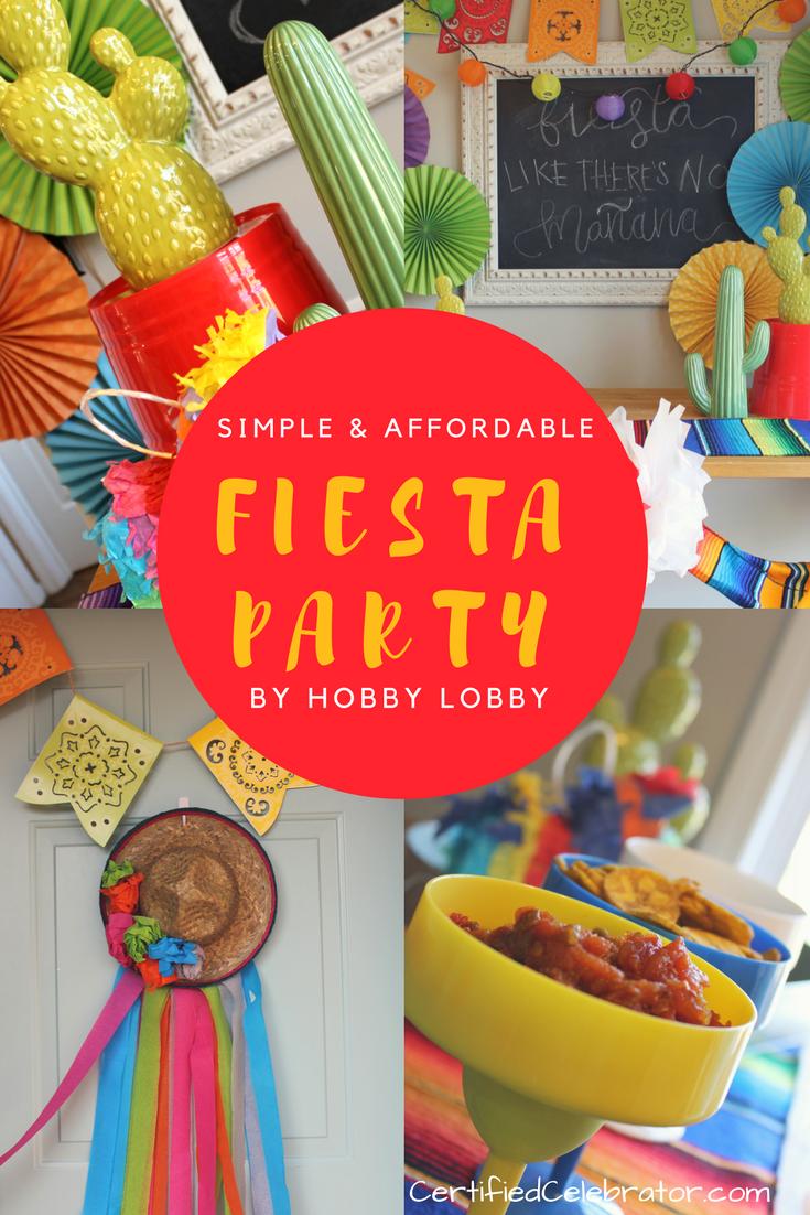 Fiesta Celebration By Hobby Lobby Fiesta Party Fiesta
