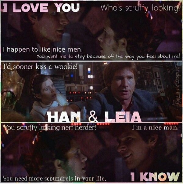 Movie Quotes Star Wars: Han Solo And Princess Leia Edit