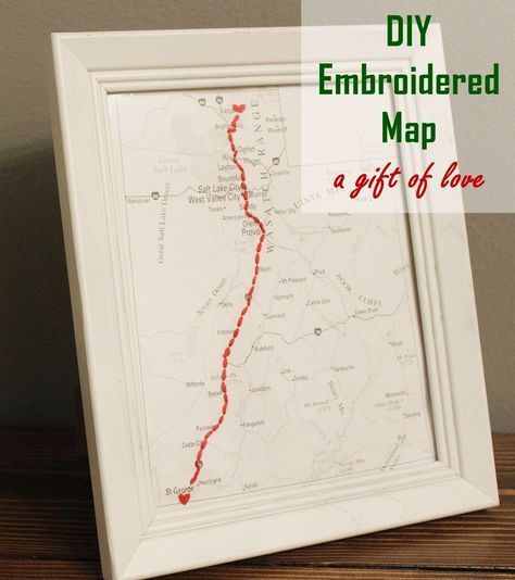 Thoughtful Diy Christmas Gifts: DIY Embroidered Map: The Most Thoughtful GiftEver
