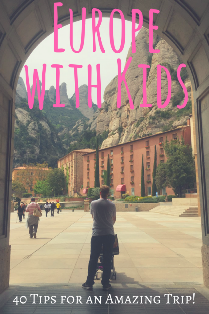 Europe with Kids 40 Tips for an Amazing Trip! is part of Europe With Kids  Tips For An Amazing Trip - Traveling to Europe with kids soon  Here are 40 amazing travel tips to help you have the best possible family vacation in Europe
