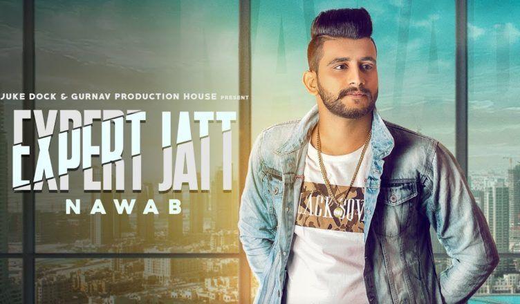 EXPERT JATT ( FULL SONG ) NAWAB , MISTA BAAZ & NARINDER GILL