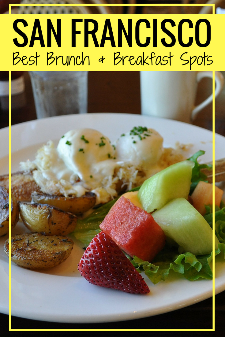 Brunch In San Francisco 10 Top Spots For Every Occasion Brunch In San Francisco San Francisco Food San Francisco Breakfast