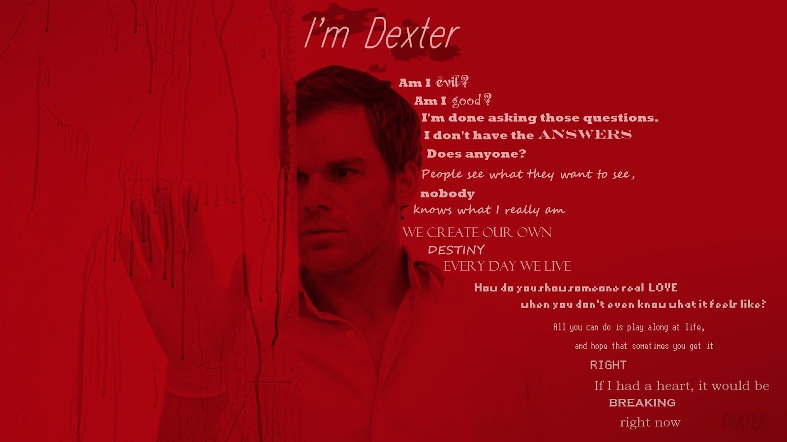 Pin By Sheri Evans Whaley On Dexter Dexter Quotes Dexter Wallpaper Dexter
