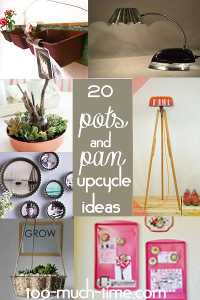 20 great ways to upcycle recycle repurpose and reuse your old pots - Reuse Repurpose