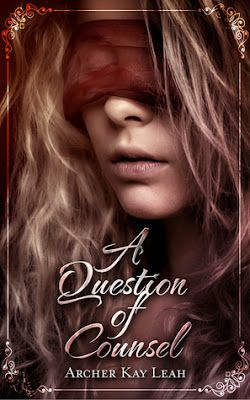 A Question of Counsel (The Republic) by @ArcherKayLeah - @debbiereadsbook - Debbie, #F_F, #Fantasy, #Romance, 4 out of 5 (very good) (January)