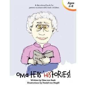 Oma Tells Histories: A Devotional Book for Parents to Share with Their Children (Paperback) http://kishorerajput.info/redirector.php?p=1935991450