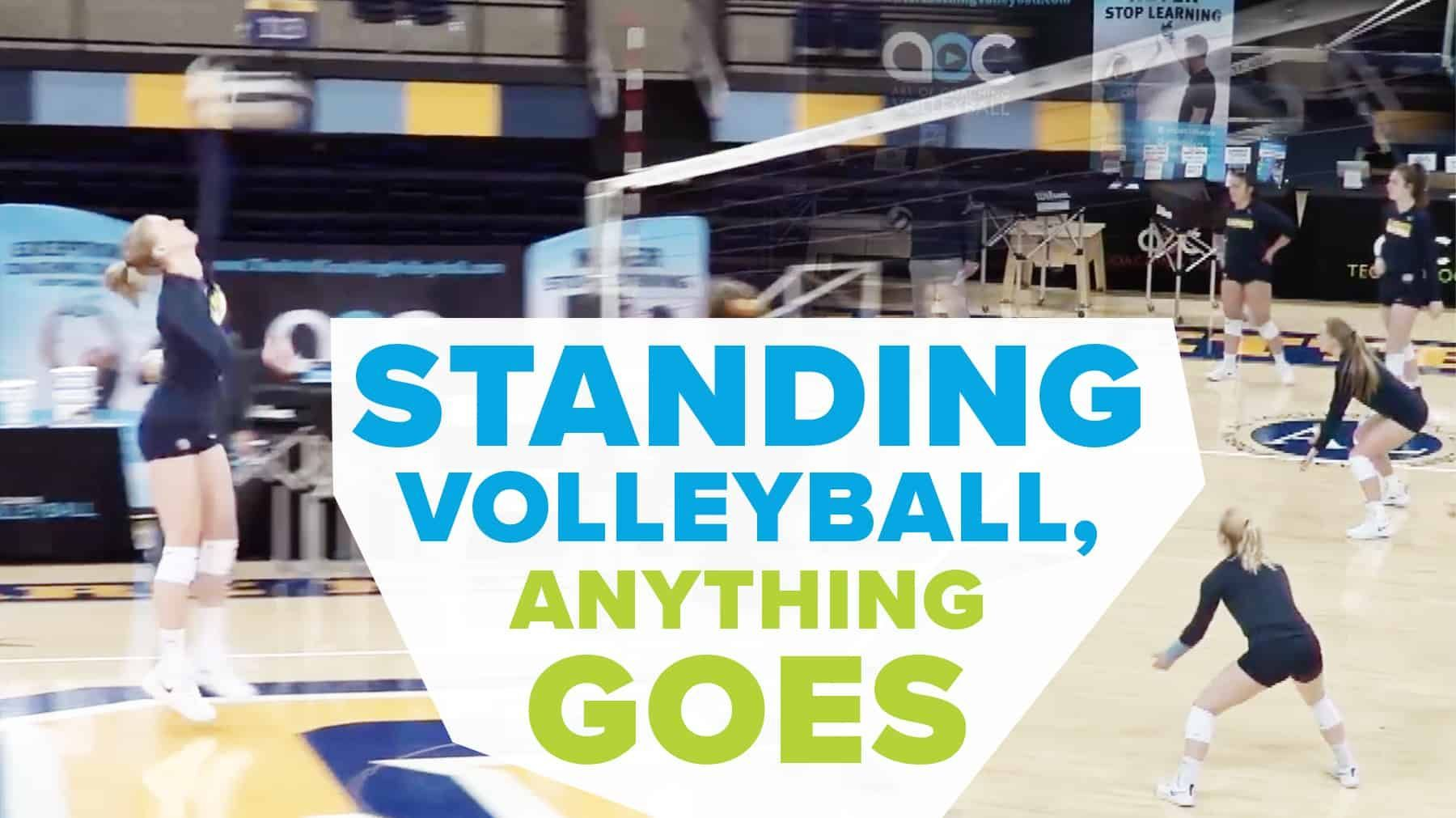 Standing Volleyball Anything Goes Except Jumping The Art Of Coaching Volleyball Coaching Volleyball Volleyball Volleyball Workouts